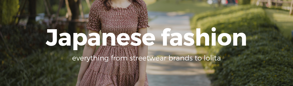 Buy Japanese fashion now!