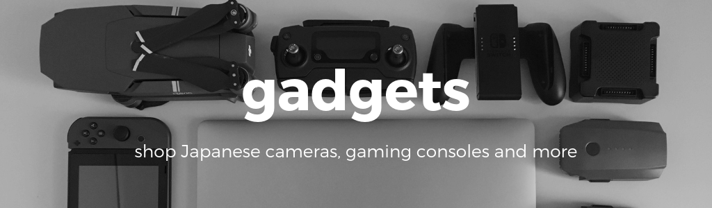 Buy gadgets from Japan now!